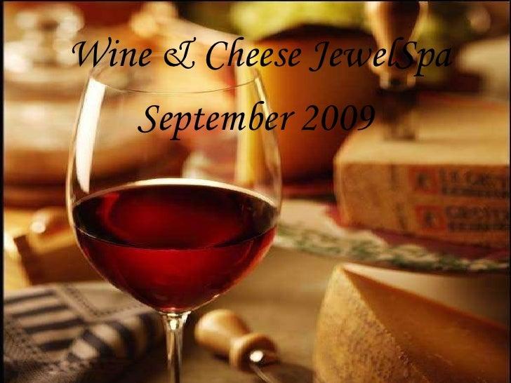 Wine & Cheese Jewel Spa
