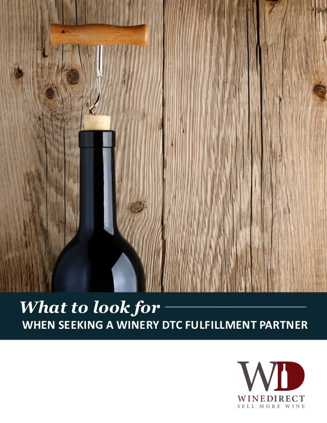 What to look for when seeking a winery DTC fulfillment partner