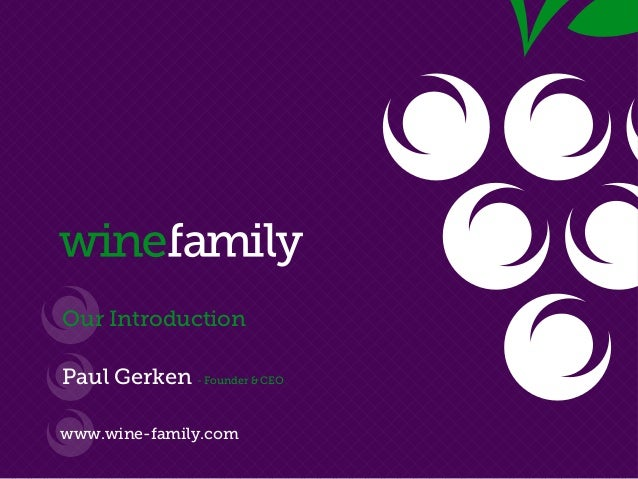 WineFamily - Our Introduction