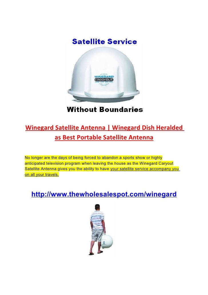 Winegard Satellite Antenna | Winegard Dish Heralded          as Best Portable Satellite Antenna  No longer are the days of...