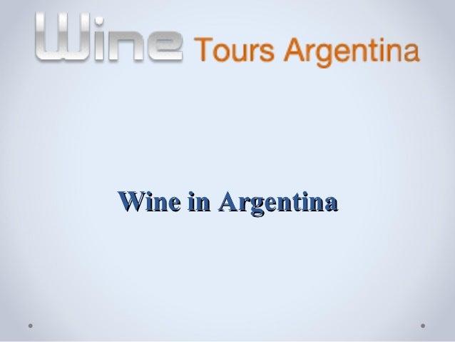 Wine in argentina