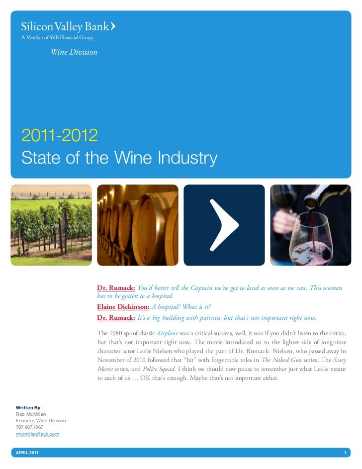 2011-2012  State of the Wine Industry                         Dr. Rumack: You'd better tell the Captain we've got to land ...