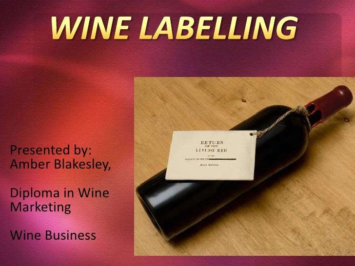 Wine labelling presentation 2010