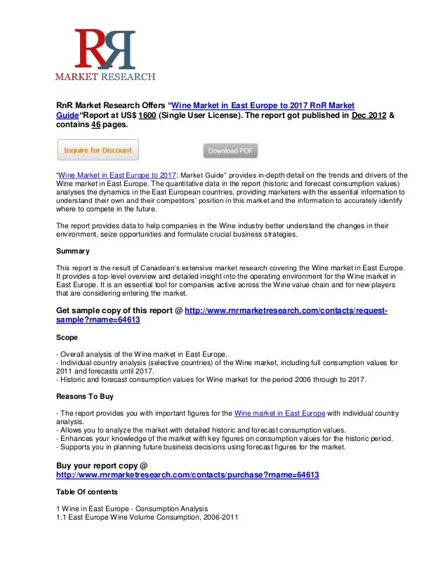 """RnR Market Research Offers """"Wine Market in East Europe to 2017 RnR MarketGuide""""Report at US$ 1600 (Single User License). T..."""