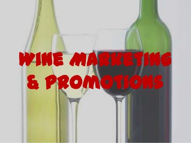 Wine Marketing& Promotions