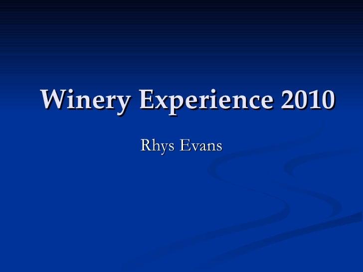 Winery Experience 2010 Rhys Evans