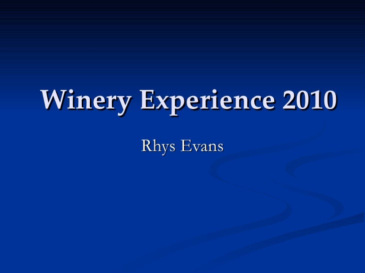 Winery experience 2010