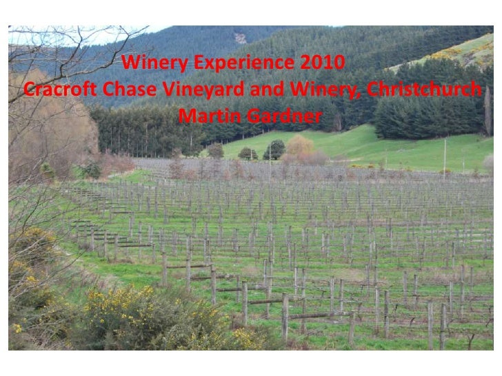 Winery Experience 2010<br />Cracroft Chase Vineyard and Winery, Christchurch<br />Martin Gardner<br />
