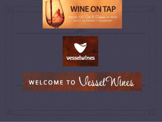 Vessel Winery Event
