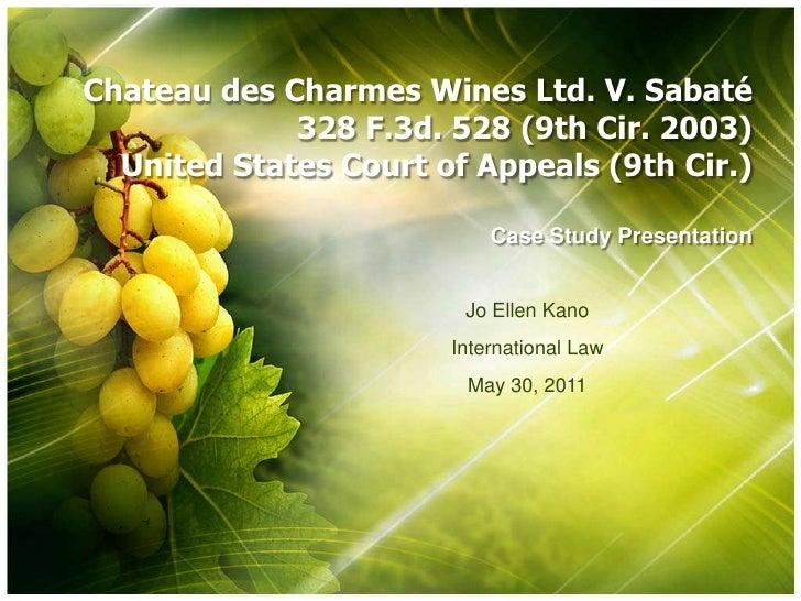 Chateau des Charmes Wines Ltd. V. Sabaté