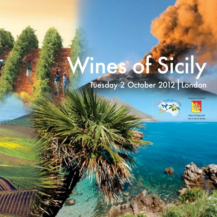 Wines of Sicily                       I  Tuesday 2 October 2012 London
