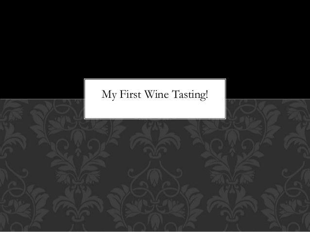 My first wine tasting