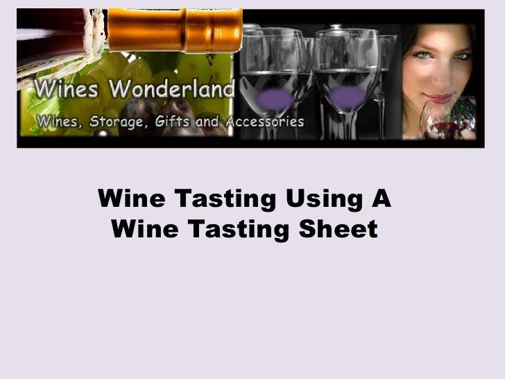 Wine tasting using a wine tasting sheet
