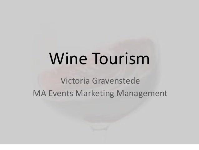 Wine TourismVictoria GravenstedeMA Events Marketing Management
