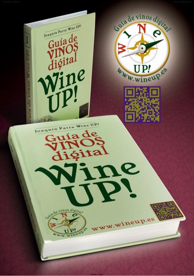 5/23/13 Edición 1-2013 2Joaquín Parra Wine Up© Contacto: info@wineup.es