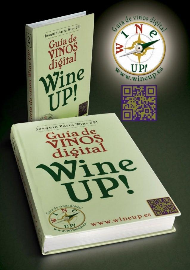 GUÍA DE VINOS DIGITAL WINE UP 2ª Edición. Un nuevo concepto para descubrir vinos