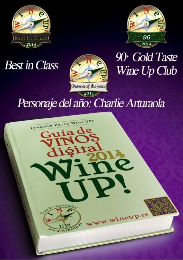 ©Wine Up Consulting Todos los derechos reservados. Este libro es de difusión gratuita. Puedes usar y compartir la informac...