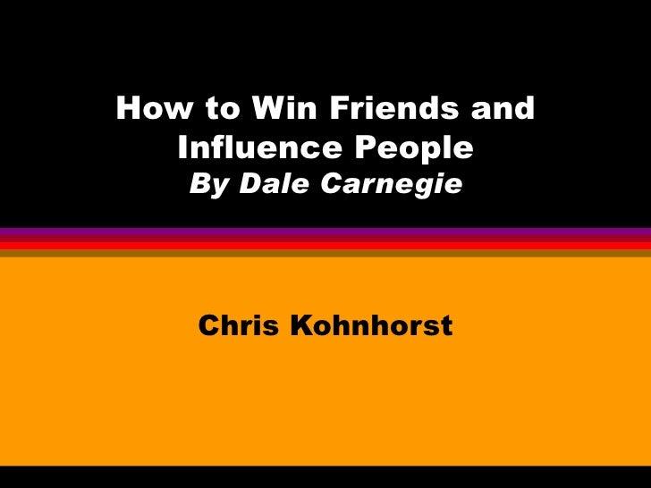 Win Friends Influence People