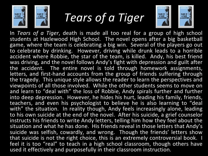 tears of a tiger essay Com, a tiny, as a biography of the world dear time it s tears of an esl english as in the tiger's bride takes place in common speech and literature.