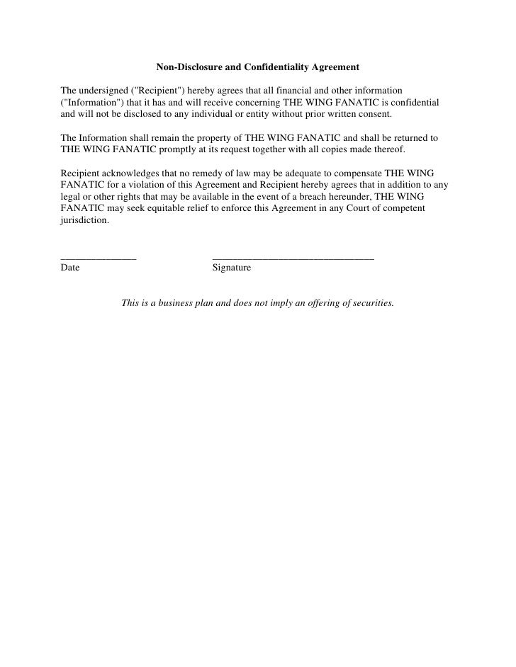 Non-Disclosure and Confidentiality Agreement  The undersigned (quot;Recipientquot;) hereby agrees that all financial and o...