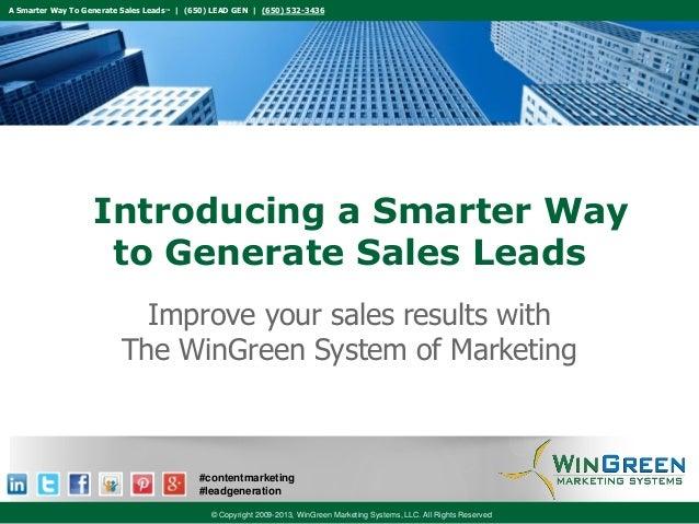 A Smarter Way To Generate Sales Leads™ | (650) LEAD GEN | (650) 532-3436  Introducing a Smarter Way to Generate Sales Lead...