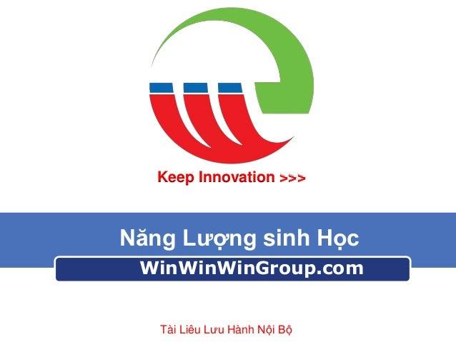 Win group -  nang luong sinh hoc