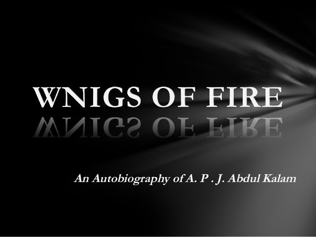 wings of fire an autobiography of Wings-of-fire-by-abdul-kalam skip to main content search the history of over 332 billion web pages on the internet search search the wayback machine featured.