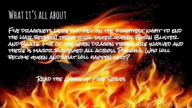 critical summary of the wings of fire (this is the page for the book titled the dragonet prophecy you may be looking for the graphic novel, or for the prophecy itself) the dragonet prophecy is the debut of the new york times bestselling wings of fire series, published on july 1st, 2012.