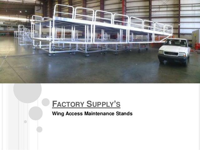 Factory Supply Custom Wing Access Maintenance Platforms