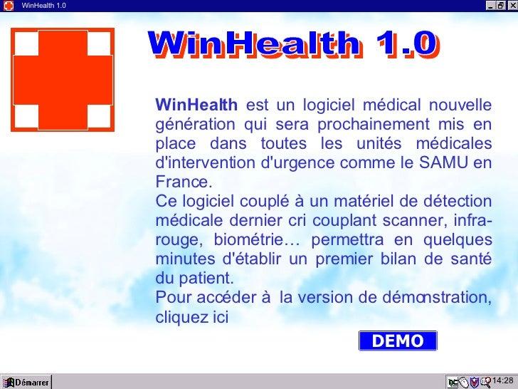 16:11 WinHealth 1.0 WinHealth  est un logiciel médical nouvelle génération qui sera prochainement mis en place dans toutes...