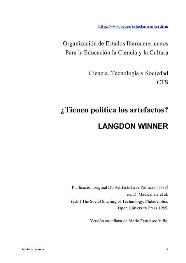 Winner Langdon - Tienen politica los artefactos