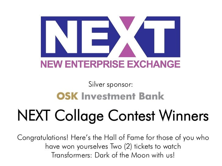 Silver sponsor:NEXT Collage Contest WinnersCongratulations! Here's the Hall of Fame for those of you who        have won y...