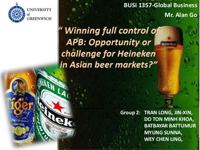 Winning full control of apb opportunity or challenge for heineken in asian beer markets