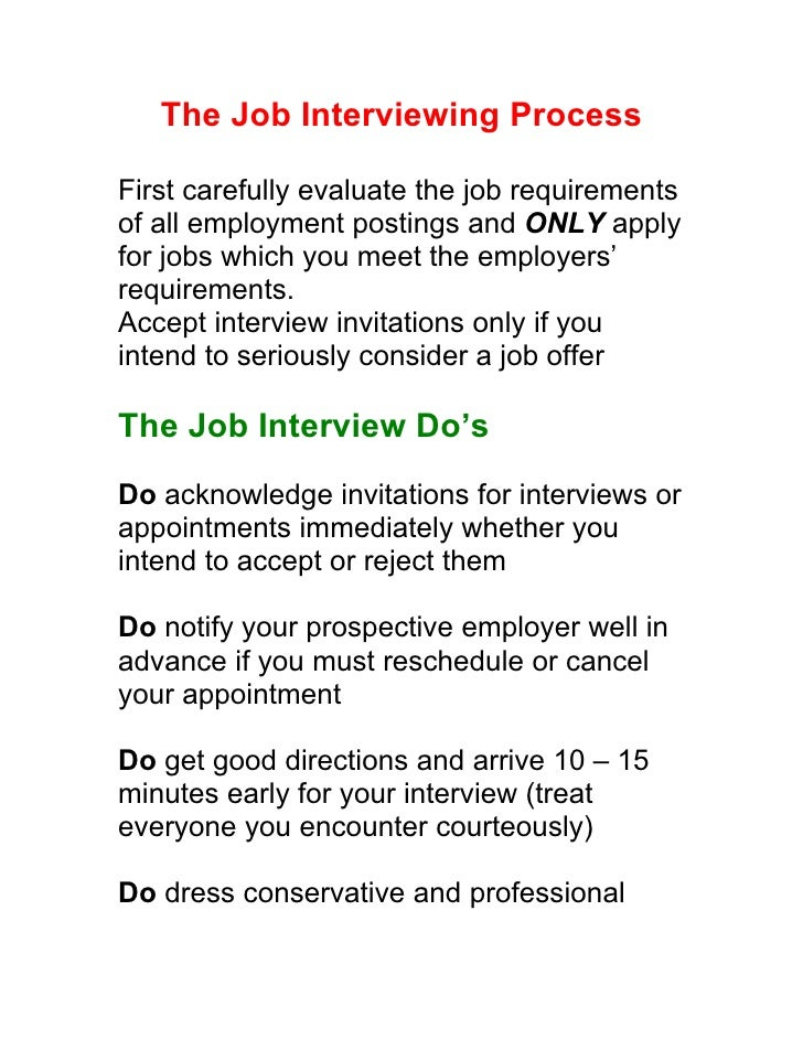The Job Interviewing Process  First carefully evaluate the job requirements of all employment postings and ONLY apply for ...