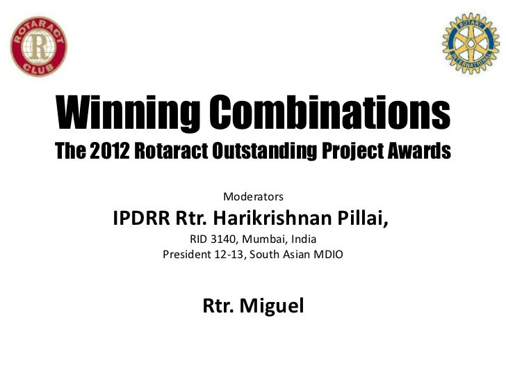 Rotaract 2012: Winning Combinations: 2012 Outstanding Rotaract Projects