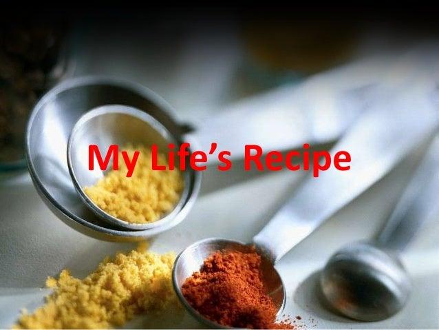 My Life's Recipe