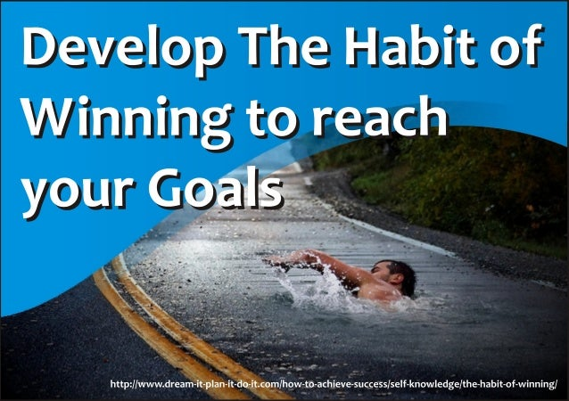The #Winning_Habit: Learn how to develop these Winning #Habits