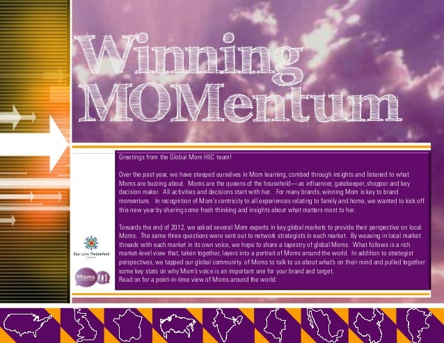 WinningMOMentum Greetings from the Global Mom HEC team! Over the past year, we have steeped ourselves in Mom learning, com...