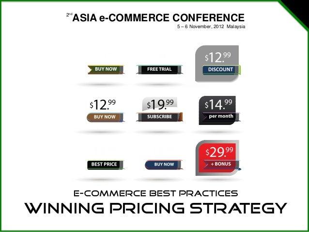 2nd  ASIA e-COMMERCE CONFERENCE                 5 – 6 November, 2012 Malaysia