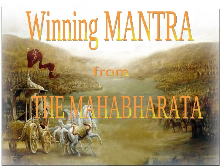"""Trivia•   Second Longest Epic of the World•   """"What's not in Mahabharata, is not in Bharata""""•   """"A Buffet of Ideologies.""""•..."""