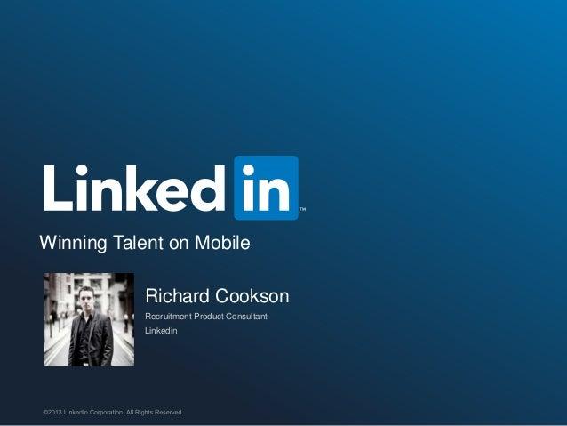 Winning Talent on Mobile - LinkedIn Recruiter