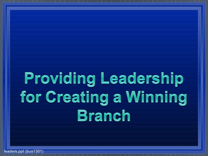 leaders.ppt (bus1301)