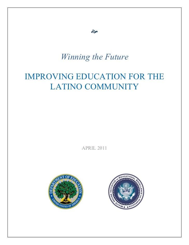 Winning the Future by Improving Latino Education