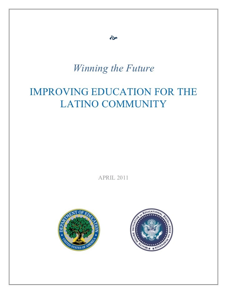 Winning the Future by Improving Latino Education