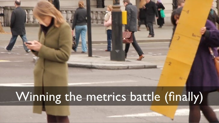 Winning the metrics battle (finally)