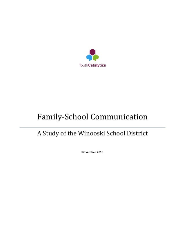 Family-School Communication  A Study of the Winooski School District November 2013