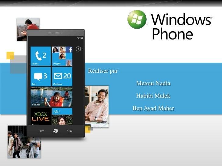 Win phone 7 (metoui nadia  habibi malek et ben ayad maher)