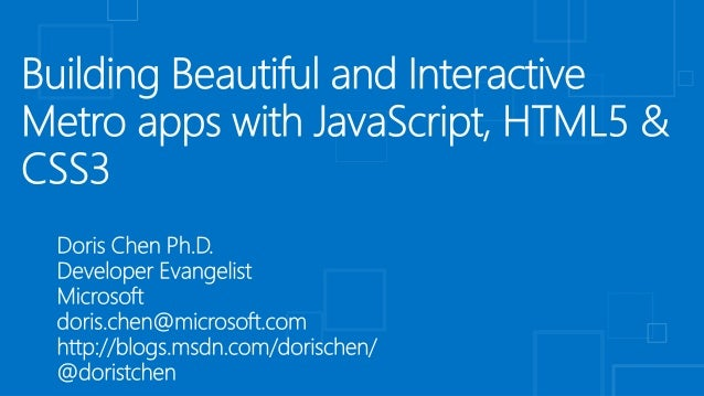 Building Beautiful and Interactive Metro apps with JavaScript, HTML5 & CSS3