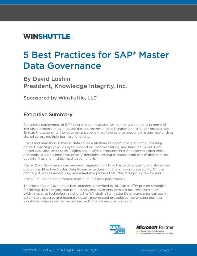 5 Best Practices for SAP® MasterData GovernanceBy David LoshinPresident, Knowledge Integrity, Inc.Sponsored by Winshuttle,...