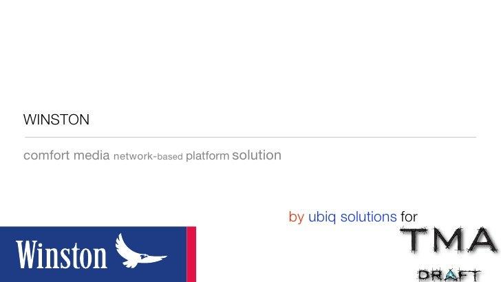 WINSTON  comfort media network-based platform solution                                                    by ubiq solution...